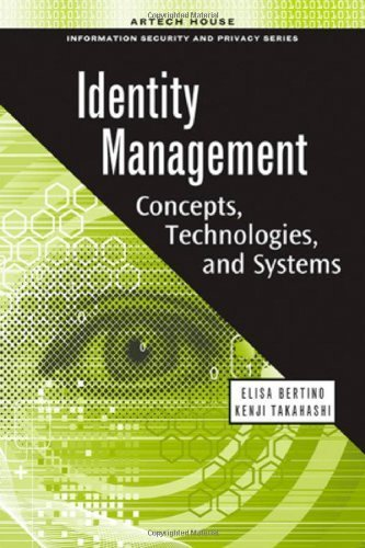 Identity Management: Concepts, Technologies, and Systems (Artech House Information Security and Privacy) by Elisa Bertino (2010-12-31)