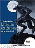 Telecharger Livres Le mystere des loups garous 2 Du mythe au reel (PDF,EPUB,MOBI) gratuits en Francaise