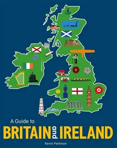 A Guide to Britain and Ireland: pocket-sized edition (Infographic Guide Pocket Edtn)