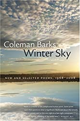 Winter Sky: New and Selected Poems, 1968-2008 (Brown Thrasher Books) by Coleman Barks (2008-12-30)
