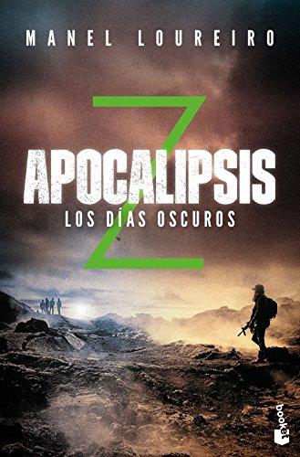 Apocalipsis Z. Los días oscuros