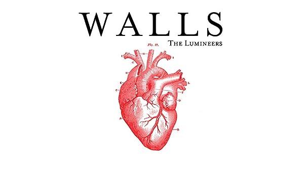 Walls Von The Lumineers Bei Amazon Music Amazonde