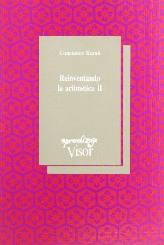 Reinventando la aritmetica 2 (2ª ed.) (Aprendizaje (visor))