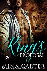 King's Proposal: Paranormal Shape Shifter Alpha Male Cage Fighter Werelion romance (Shifter Fight League Book 3) (English Edition)