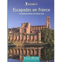 Escapades en France : 52 propositions de week-end Michelin