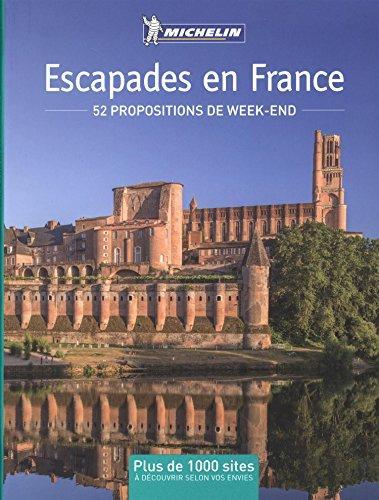 Escapades en France : 52 propositions de week-end Michelin par Michelin