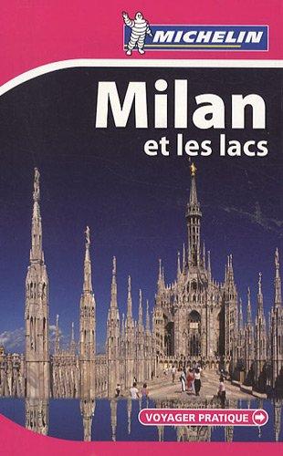 MILAN ET LES LACS 28038 - VOYAGER PRATIQUE MICHELIN (PRATIQUES/PRAKT. MICHELIN)