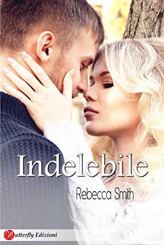 Indelebile (Digital Emotions) di [Smith, Rebecca]