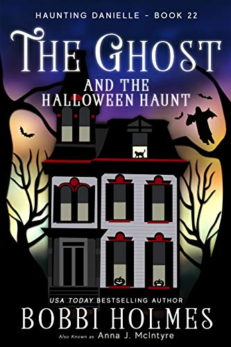 The Ghost and the Halloween Haunt (Haunting Danielle Book 22) (English Edition)