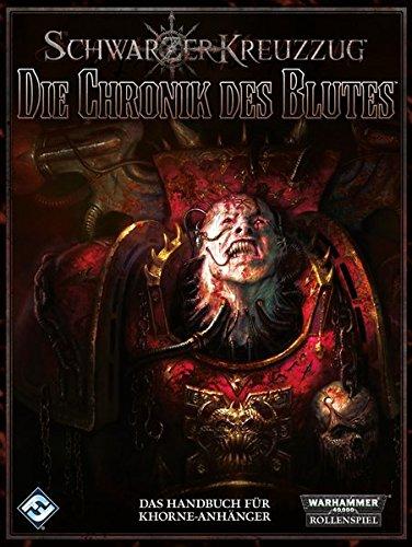 Preisvergleich Produktbild Die Chronik des Blutes (Schwarzer Kreuzzug)