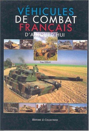 VEHICULES DE COMBAT FRANCAIS D'AUJOURD'HUI