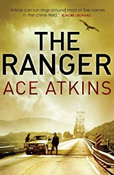 The Ranger (Quinn Colson Book 1) by [Atkins, Ace]