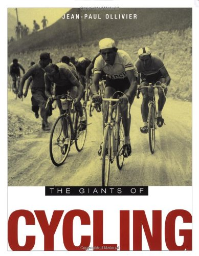 The Giants of Cycling por Jean-Paul Ollivier