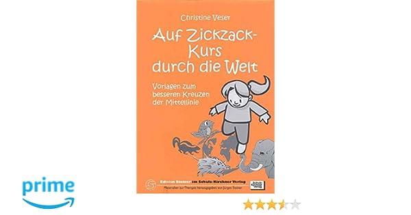 Auf Zickzack-Kurs durch die Welt: Vorlagen zum besseren Kreuzen der ...
