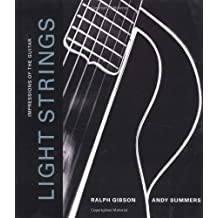 Light Strings: Impressions of the Guitar by Ralph Gibson (2004-10-21)