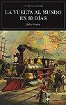 La vuelta al mundo en ochenta días: Clásicos de la literatura par Verne