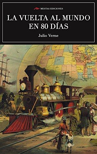 Scu. La Vuelta Al Mundo En 80 Dias (Ed.Integra) (Clasicos Universales) por JULIO VERNE