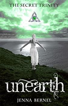 The Secret Trinity: Unearth (Fae-Witch Trilogy Book 1) (English Edition) di [Bernel, Jenna]