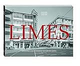 Limes: Grenzgänge eines Fotografen von Bonn bis Xanten