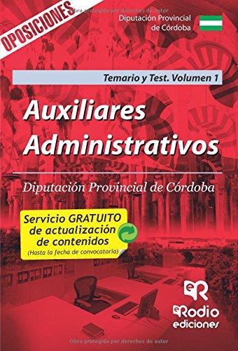 Auxiliares Administrativos de la Diputación provincial de Córdoba. Temario y test. Volumen 1: Volume 1