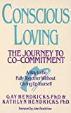 Conscious Loving: The Journey to Co-Committment (English Edition)