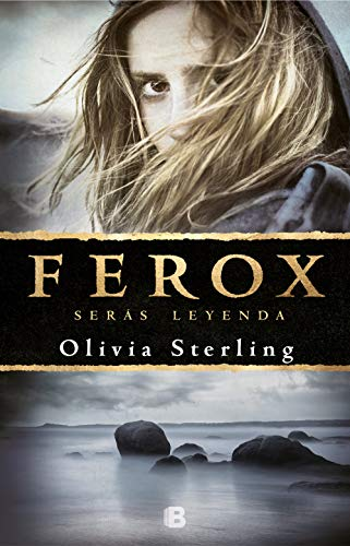 Ferox: Serás leyenda eBook: Sterling, Olivia: Amazon.es: Tienda Kindle
