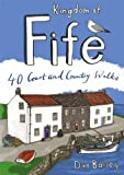 Kingdom of Fife. 40 Coast and Country Walks (Pocket Mountains)