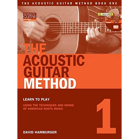 David Hamburger: The Acoustic Guitar Method - Book 1 (Book/Online Audio). For Chitarra(con le griglie degli