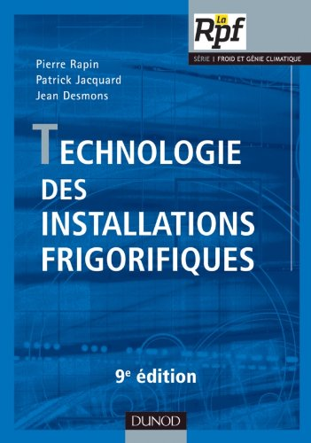 Technologie des installations frigorifiques - 9me dition