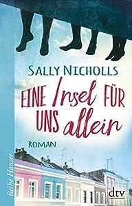Nicholls, Sally: Eine Insel für uns allein