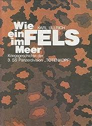 """Wie ein Fels im Meer, - 3. SS-Panzerdivision """"TOTENKOPF"""" im Bild   Bd. 1, (DIN A4  gebudnen mit SU, hunderte Fotos)"""
