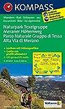 Naturpark Texelgruppe - Meraner Höhenweg / Parco Naturale Gruppo di Tessa - Alta Via di Merano: Wanderkarte mit Kurzführer, Radrouten und alpinen ... 1:25000 (KOMPASS-Wanderkarten, Band 43) -