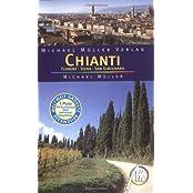 Chianti - Florenz - Siena - San Gimignano: Reisehandbuch mit vielen praktischen Tipps