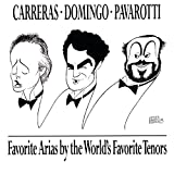 Songtexte von Carreras, Domingo, Pavarotti - Favorite Arias by the World's Favorite Tenors
