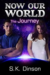 Now Our World: The Journey