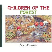Children of the Forest by Beskow, Elsa (2005) Hardcover