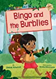 Bingo and the Burblies (Gold Early Reader)