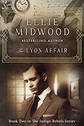 The Lyon Affair: A French Resistance novel (The Indigo Rebels Book 2)
