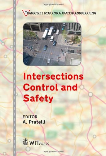 Intersections Control & Safety: 1 (Transport Systems and Traffic Engineering)