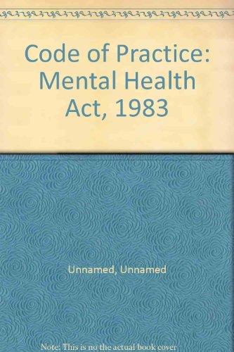 Code of Practice: Mental Health Act, 1983