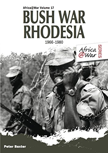 Bush War Rhodesia 1966-1980 (Rhodesian Light)
