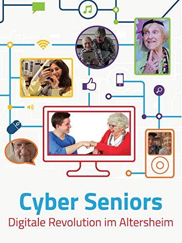 Cyber Seniors - Digitale Revolution im Altersheim