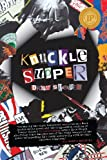 Knuckle Supper by Drew Stepek (2013-04-01)