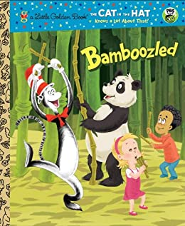 Bamboozled (Dr. Seuss/The Cat in the Hat Knows a Lot About That!) (Little Golden Book) by [Rabe, Tish]