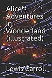 Alice's Adventures in Wonderland (illustrated)