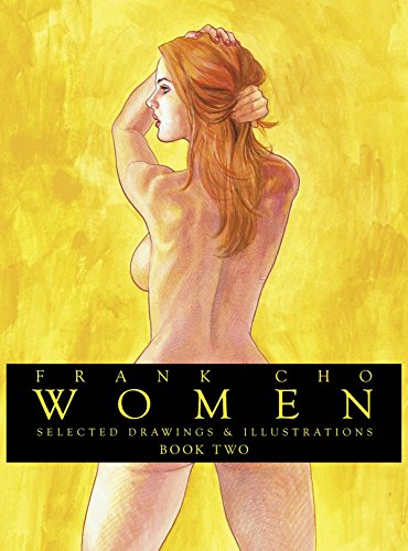 Frank Cho Women Book 2 (Frank Cho Women Selected Drawings & Illustrations Hc)