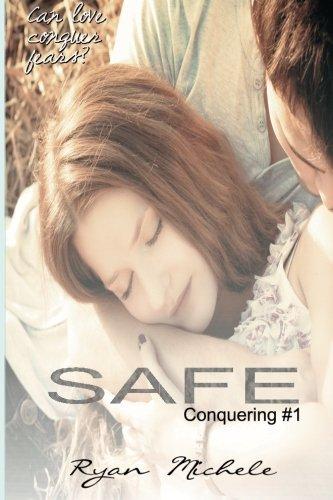 Safe: Volume 1 (Conquering)