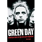 Green Day - American Idiots & The New Punk Explosion: American Idiots and the New Punk Explosion