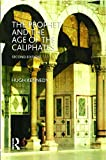 The Prophet and the Age of the Caliphates: The Islamic Near East from the Sixth to the Eleventh Century: The Islamic Near East from the 6th to the 11th Century (A History of the Near East)