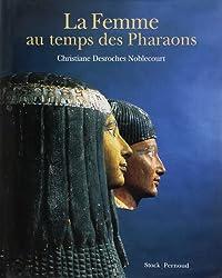 Les Femmes au temps des pharaons
